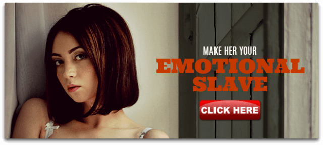 Make her your emotional slave using Shogun Method