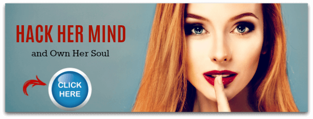 Learn how to seduce a girl by hacking into her mind